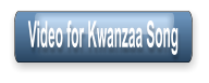 Video for Kwanzaa Song
